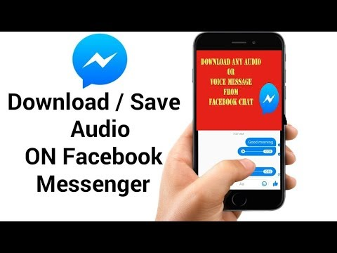 How to Download Audio and Video From Facebook Messenger