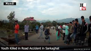 Sarkaghat – Not Buckling Up Helmet, Rash Driving Cost Youth His Life