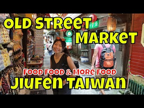 Jiufen Old Street: a Walk Through 🍲 Food Food and more Food in Taiwan 九份