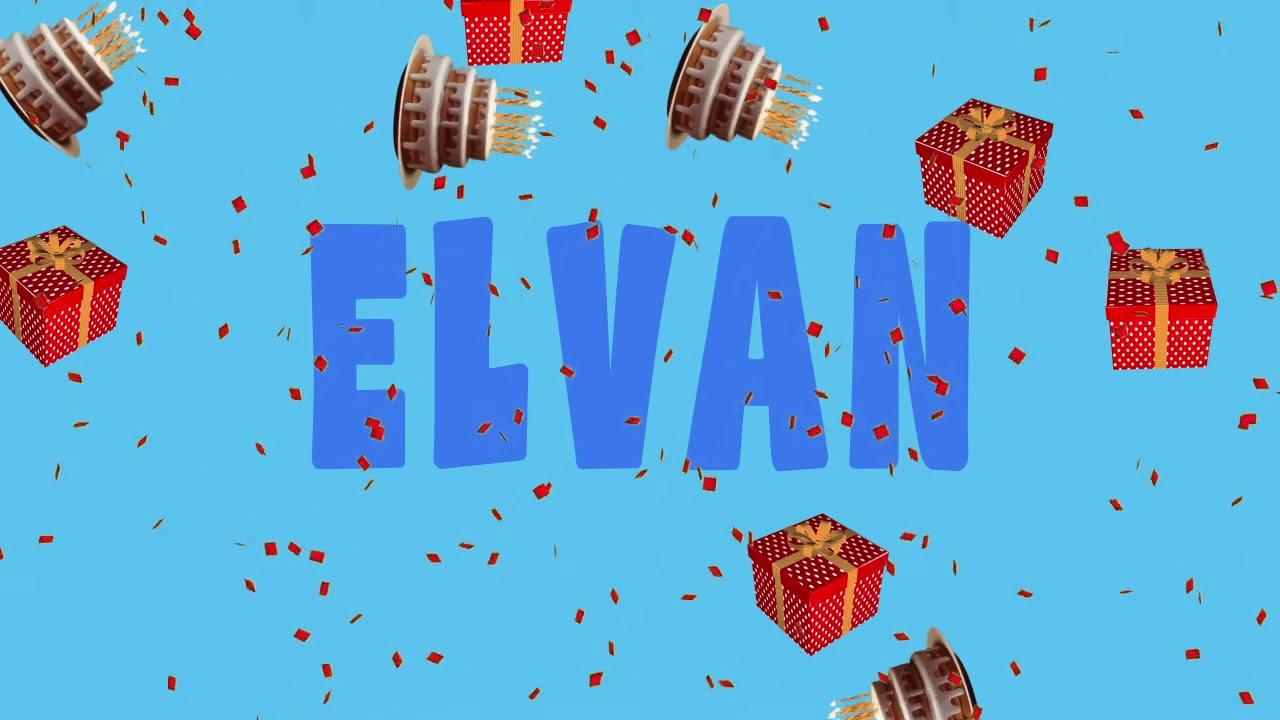 İyi ki doğdun ELVAN - İsme Özel Ankara Havası Doğum Günü Şarkısı (FULL VERSİYON) (REKLAMSIZ)