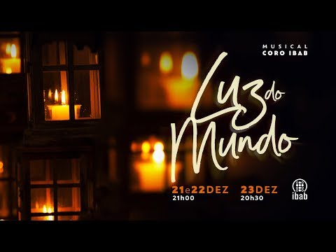 Musical de Natal | Luz do Mundo