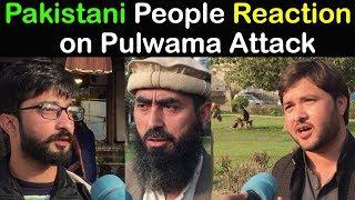 Pulwama Attack | Pakistani People Reaction on Pulwama Attack | Public Reaction on Pulwama Attack