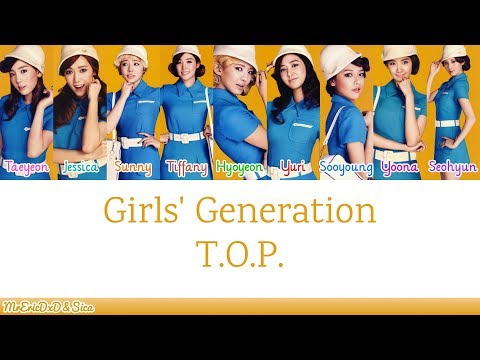 Girls' Generation (소녀시대): T.O.P Lyrics