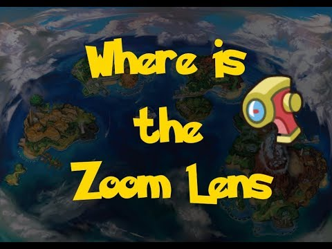 Where Is: The Zoom Lens (Pokemon Ultra Sun/Moon)