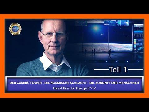 Der Cosmic Tower - Die kosmische Schlacht - Die Zukunft der Menschheit / Teil 1