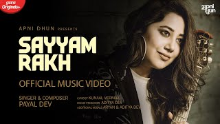 Sayyam Rakh (Payal Dev) Mp3 Song Download