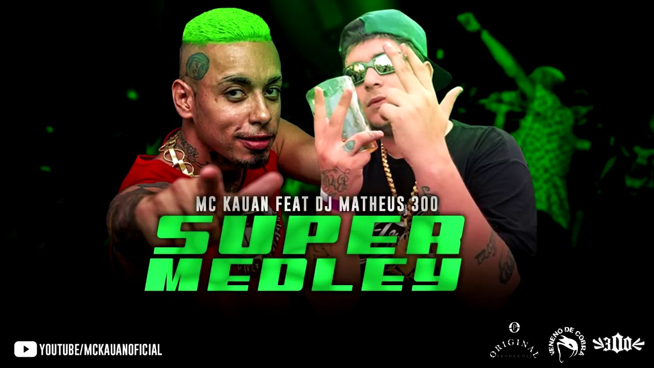 MC Kauan Super Medley DJ Matheus 300