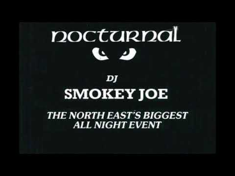 Smokey Joe @ Nocturnal, Cramlington 1991 + tracklist