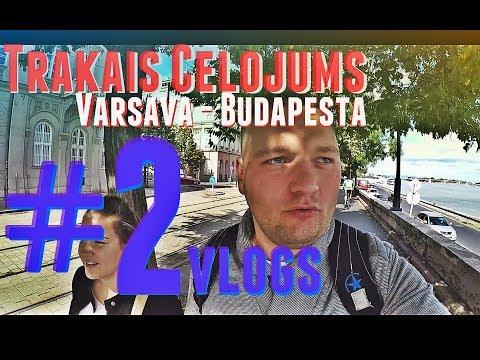 #2 Trakais Ceļojums - Varšava - Budapešta