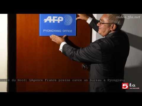 Corée du Nord: L'Agence France presse ouvre un bureau à Pyongyang