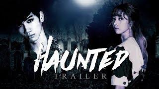Haunted [VIXX X DREAMCATCHER Fanfiction Trailer]