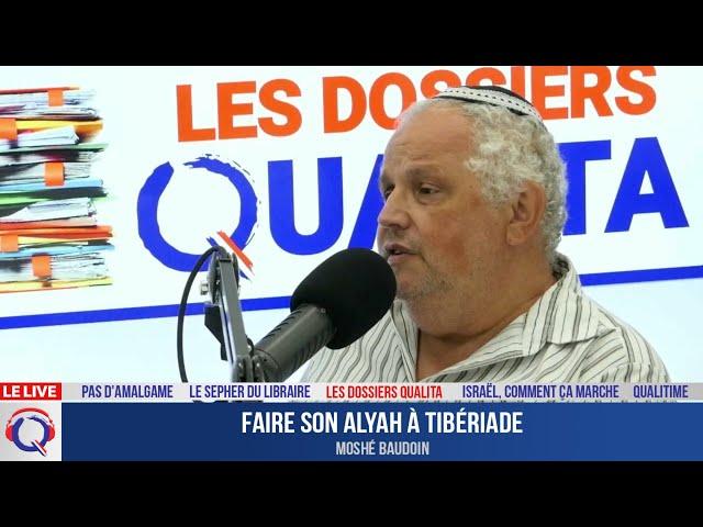 Faire son alyah à Tibériade - Dossier#238