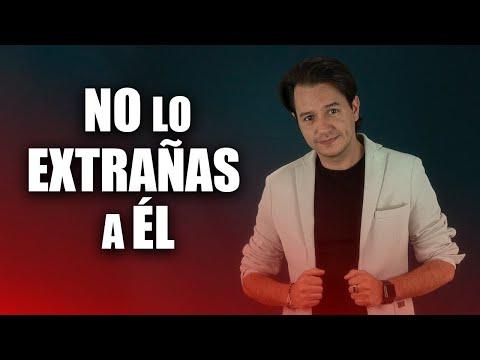 NO LO EXTRAÑAS A ÉL