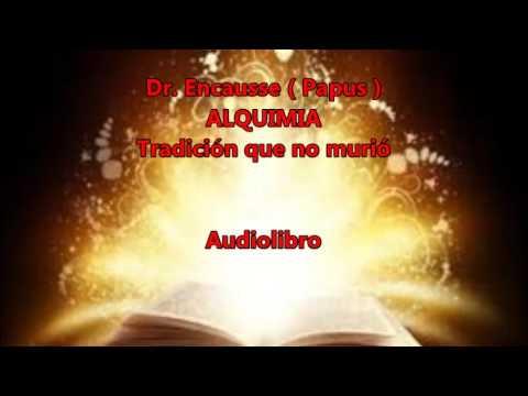 Dr.  Encausse  Papus.    Alquimia - Tradición que no murió