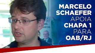 Marcelo Schaefer apoia chapa 1 para OAB/RJ