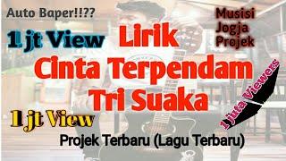 Gambar cover Lirik cinta terpendam - Tri Suaka(Cover Musisi Jogja Projek) Lagu Terbaru