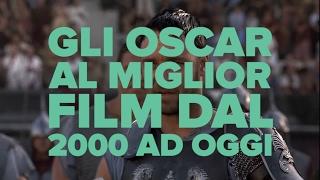 Gli Oscar al Miglior Film dal 2000 a oggi - #RoadToOscar2017