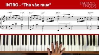 """Hướng dẫn đàn bài """"Thả vào mưa"""" - Đoạn INTRO  (Hoàng PianoFingers)"""