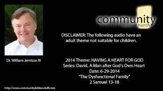 06 29 2014 cbc sermon the dysfunctional family