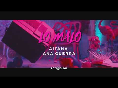 LO MALO - Aitana y Ana Guerra | Lyric video in English ♥