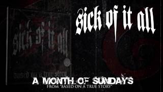 SICK OF IT ALL - A Month Of Sundays (Album Track)