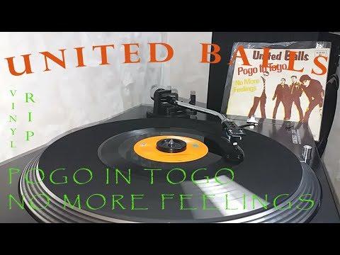 "United Balls – Pogo In Togo \ No More Feelings 7"" (1981 vinyl rip)"