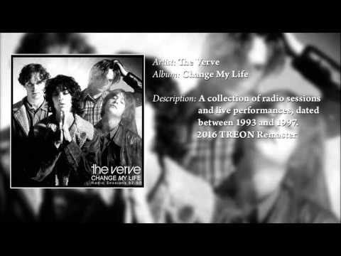 The Verve - Change My Life (Radio Sessions '92-'97)