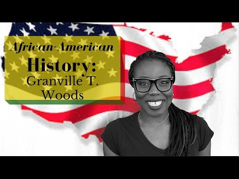 African-American History: Granville T. Woods