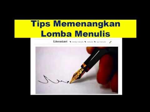 Tips Memenangkan Lomba Menulis. Kamu Harus Tau