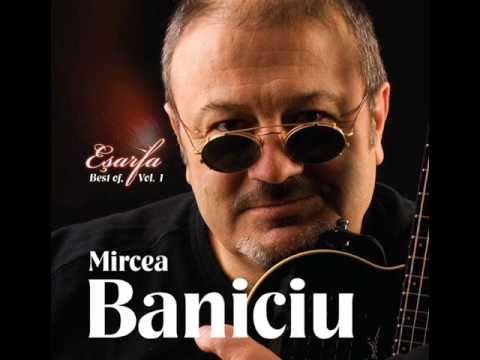 Mircea Baniciu - Esarfa in dar