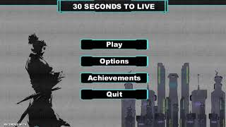 30 seconds to live Demo Video