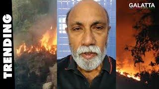 குரங்கணி தீ விபத்து பற்றி சத்யராஜ் அறிக்கை | Sathyaraj Statement on Kurangani Fire Issue