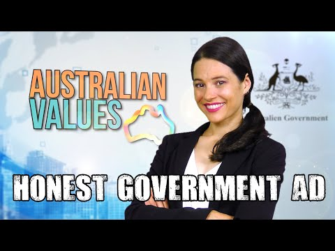 Honest Government Ad | Australian Values
