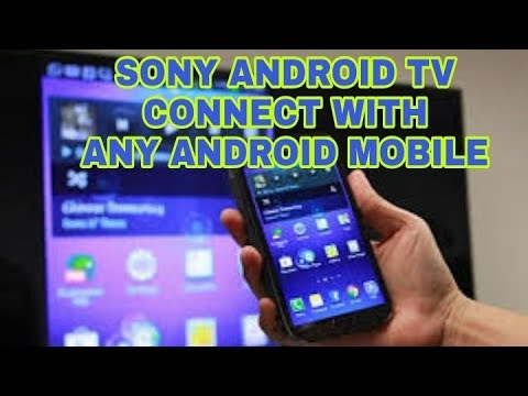 How To Connect Android Sony Tv Led With Android Phone.