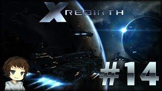 Let's Play X Rebirth - Part 14 / Deutsch - Geld scheffeln