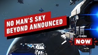 Next No Man's Sky Expansion Announced - IGN Now
