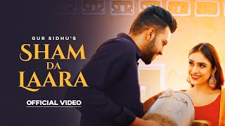 Sham Da Laara Gur Sidhu Free MP3 Song Download 320 Kbps