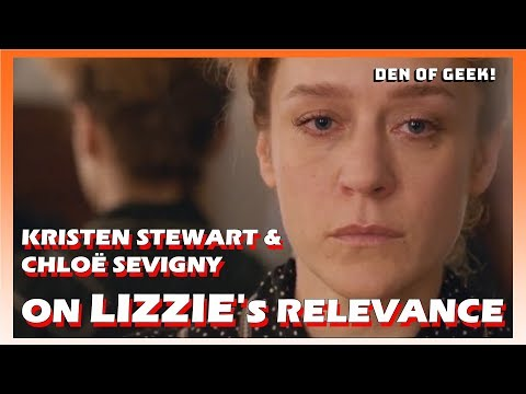 Lizzie 2018  Kristen Stewart and Chloë Sevigny on the Film's Relevance