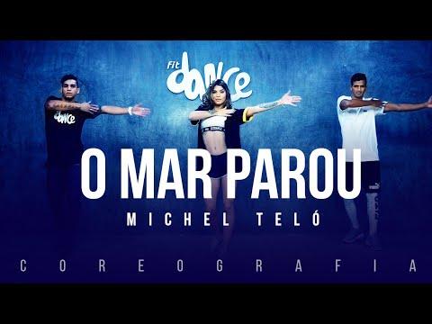 O Mar Parou - Michel Teló   FitDance TV (Coreografia) Dance Video