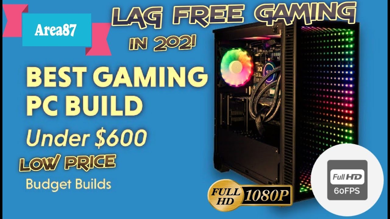 Best Pc Builds 2021 Best Low PRICE PC Build For Gaming 2020 || Best FOR Gaming/Editing