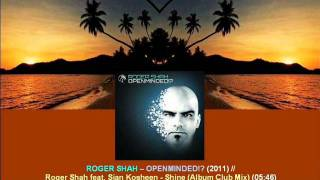 Roger Shah Ft. Sian Kosheen - Shine (Album Club Mix) / Openminded!? [ARDI2204.1.12]