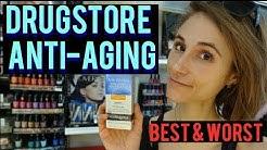 BEST & WORST DRUGSTORE ANTI-AGING SKIN CARE