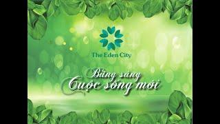 Khu đô thị The Eden City - Minh Triết ND