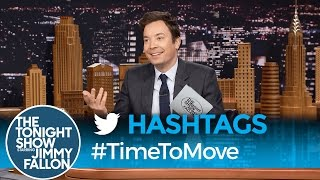 Hashtags: #TimeToMove