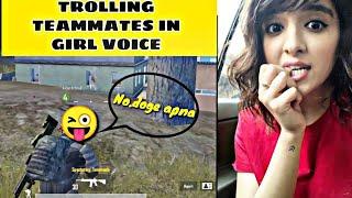 Trolling Teammates Part 2 PUBG MOBILE | Girl voice Prank Pubg Mobile 😂 Pubg Funny Video