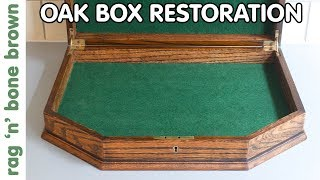 Restoring An Oak Wooden Box