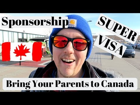 How To Bring Your Parents To Canada | Parents Sponsorship  & Super Visa