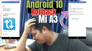 Xiaomi Mi A3, Android 10 Update Roll Back, Top Bugs Issue, India