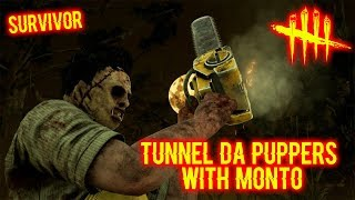 Tunnel Da Puppers With Monto - Survivor - Dead By Daylight