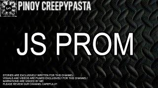 JS Prom - Tagalog Horror Story (Fiction)